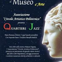 VENERDI' 6 MAGGIO ALLE ORE 21.00 UNA NOTTE JAZZ AL MUSEO D'ARTE CON I  QUARTIERI JAZZ DI MARIO ROMANO