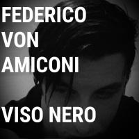 Viso Nero, il nuovo romanzo Self Publishing di Federico Von Amiconi, un viaggio nella mente