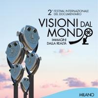 """Il 2° Festival Internazionale del Documentario Visioni dal Mondo, Immagini dalla Realtà presenta la nuova sezione industry dedicata ai progetti in progress: """"Visioni Incontra"""""""