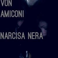 Federico Von Amiconi e l'immagine di Narcisa Nera