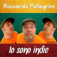 Io Sono Indie il nuovo singolo di Riccardo Pellegrini