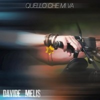 """""""Quello che mi va"""" il nuovo singolo di Davide Melis"""