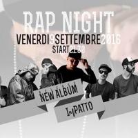 RAP NIGHT - 9 settembre a Salerno - Concerto PATTO con ospiti speciali, presentazione nuovo album