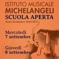 Scuola aperta 2016 - Istituto Musicale Michelangeli
