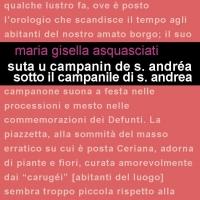 """Esce oggi in libreria """"Suta u campanin de Sant'Andréa"""" l'ultimo libro di Maria Gisella Asquasciati"""