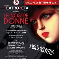 Edoardo Siravo in LE NOSTRE DONNE alla sala Umberto dal 22 al 25 settembre