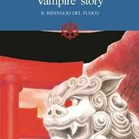 VAMPIRE STORY: IL RISVEGLIO DEL FUOCO, IL NUOVO LIBRO DI VIVIANA BORRELLI