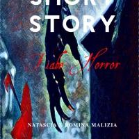"""Short Story Fiabe Horror"" di Natascia e Romina Malizia. La raccolta di Fiabe horror-splatter"