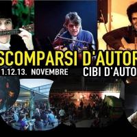 SCOMPARSI D'AUTORE ... AL JOY DI MILANO DA VENERDI' 11 A DOMENICA 13 NOVEMBRE... TRE SERATE D'AUTORE IN CUI RIVIVONO LUCIO BATTISTI, RINO GAETANO, FABRIZIO DE ANDRE' +SPETTACOLO DEDICATO A DARIO FO + CIBI D'AUTORE...