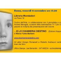 """Marco Tullio Barboni e il suo """"…e lo chiamerai destino"""" l'11 novembre a  Roma - Libreria Mondadori di Via Piave"""
