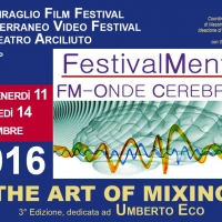 "Al via la  3° EDIZIONE  di ""FestivalMente FM –  Onde Cerebrali  - THE ART OF MIXING"""