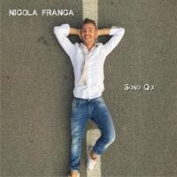"""Dal 29 Novembre nei principali digital store il nuovo singolo di Nicola Franca """"Sono qui"""""""