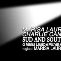 MARISA LAURITO RIPORTA A TEATRO IL SUO SUD CON CHARLIE CANNON