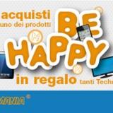 """""""Be Happy""""! Con Techmania più spendi e più guadagni"""