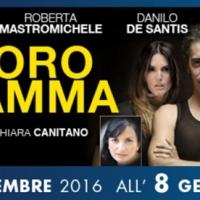 IL TESORO DI MAMMA , RAPPORTI DI COPPIA E FAMILIARI IN CRISI AL GOLDEN DI ROMA