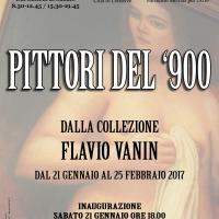PITTORI DEL '900 dalla collezione Flavio Vanin