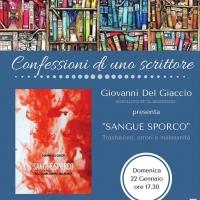 Confessioni di uno scrittore. Giovanni Del Giaccio a Cori con 'Sangue sporco'