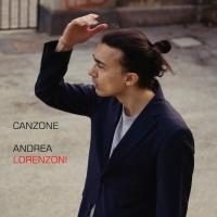 """ANDREA LORENZONI """"CANZONE"""" È IL NUOVO SINGOLO DEL CANTAUTORE BOLOGNESE IN USCITA IL 10 GENNAIO"""