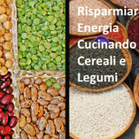 Risparmiare Energia Cucinando Cereali e Legumi