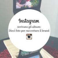 Album di Instagram: come raccontarsi in dieci foto