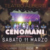 I CENOMANI  SPECIAL GUEST LIVE e a seguire  Roberto Stoppa dj set al Teatro Alberti