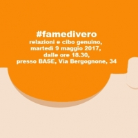 #famedivero: un evento alla scoperta di cultura, socialità e cibo genuino all'interno di Milano Food City 2017