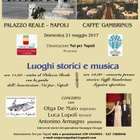 Luoghi Storici e Musica: Napoli Palazzo Reale & Storico Caffè Gambrinus