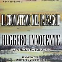 Il cromatismo nel paesaggio di Ruggero Innocente