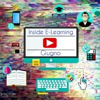 E-Learning di Giugno, una nuova opportunità per fare formazione smart Torna l'appuntamento con l'apprendimento virtuale promosso da Inside Factory