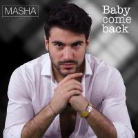 """""""BABY COME BACK'' è il singolo d'esordio di Masha"""