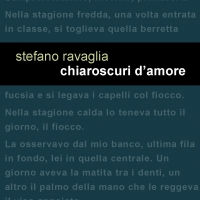 """Leucotea Project presenta """"Chiaroscuri d'amore"""" l'impetuosa raccolta di racconti di Stefano Ravaglia."""