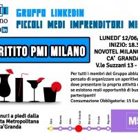 Piccoli Medi Imprenditori Milano: Aperitivo Lunedì 12 Giugno 2017 ore 18.30