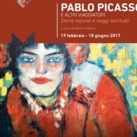 """Chiude i battenti con 12mila visitatori la mostra  """"Pablo Picasso e altri viaggiatori storie naturali e viaggi spirituali"""""""