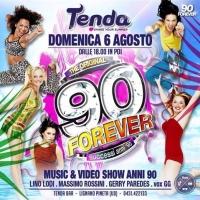 """Al Tenda Bar di Lignano domenica 6 agosto arriva """"90 Forever"""": musica & video show dedicato ai mitici anni novanta"""