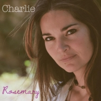 """CHARLIE """"ROSEMARY"""" È IL SECONDO SINGOLO ESTRATTO DALL'ALBUM """"RUINS OF MEMORIES"""""""