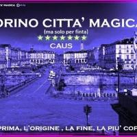 TORINO CITTÀ MAGICA (ma solo per finta)
