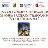 """Annuale d'Arte contemporanea in festa. Premio Internazionale """"Apollo dionisiaco"""" Roma 2017: il senso della bellezza."""