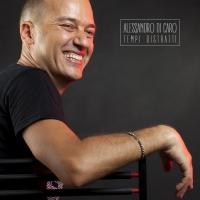 FUORI TEMPI DISTRATTI, IL NUOVO ALBUM DEL CANTAUTORE ALESSANDRO DI CARO!