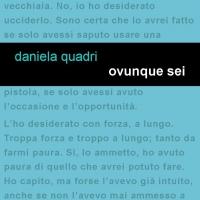 """In uscita per Leucotea Project """"Ovunque sei"""", il secondo capitolo delle indagini della giornalista brianzola nata dalla penna di Daniela Quadri."""