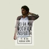 Francesco Sole , Sei la mia notifica preferita ft. Re Bel (Kerbside Remix)