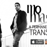 A PERMANENT STATE OF TRANSITION: VIA AL LANCIO DEL NUOVO ALBUM DEI MOMA!