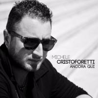 Michele Cristoforetti in radio con Ancora Qui il nuovo singolo rock-dance dall'anima cantautorale