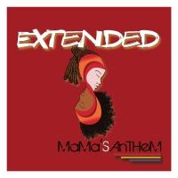 Fuori 'Extended', l'album dei MAMA'S ANTHEM
