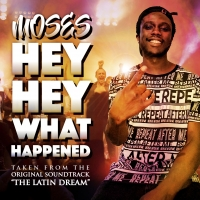 MOSES – HEY HEY WHAT HAPPENED IN USCITA OGGI