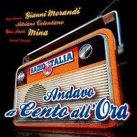 Radio Italia Anni 60 – Andavo a cento all'ora