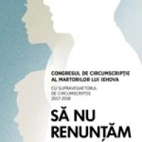 """Români, moldoveni, rromi și italieni uniți la congresul Martorilor lui Iehova intitulat """"SĂ NU RENUNȚĂM SĂ FACEM CE ESTE BINE"""""""