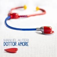 Dottor Amore il nuovo singolo di Manuel Auteri