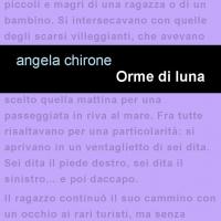 """Leucotea Project presenta """"Orme di Luna"""" l'esordio letterario di Angela Chirone da oggi in libreria."""
