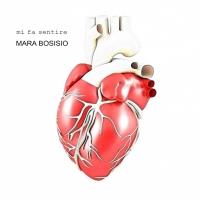 Mara Bosisio presenta il nuovo brano Mi fa sentire