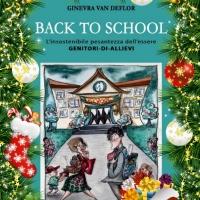 Il regalo di NATALE ideale? BACK TO SCHOOL L'insostenibile pesantezza dell'essere Genitori-di-allievi, il libro imperdibile per chi ha un figlio alla primaria, ma non solo!